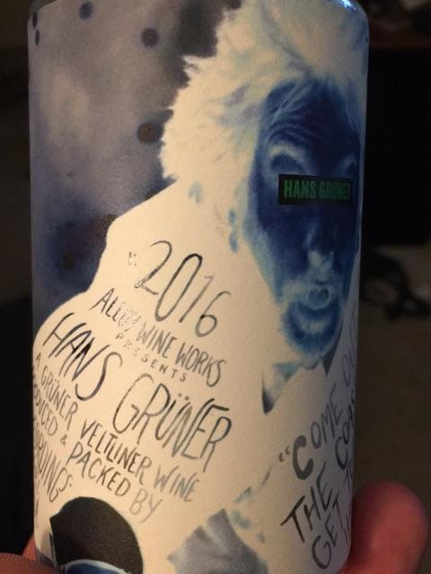 Alloy Wine Works - Hans Grüner - 2016