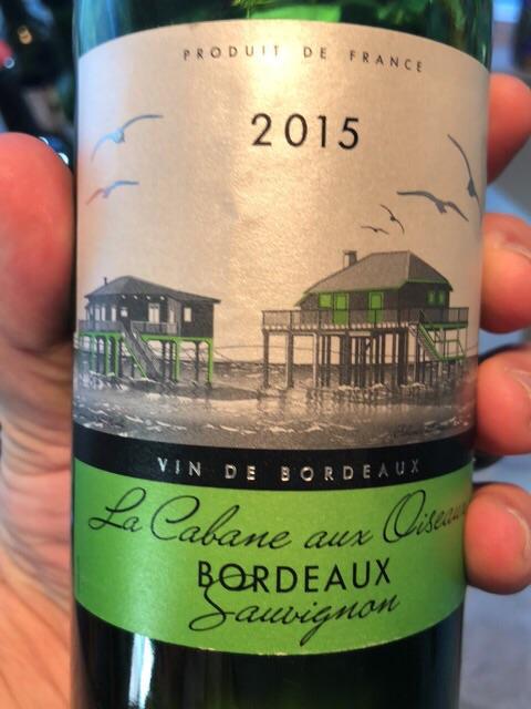 La Cabane Aux Oiseaux - Bordeaux Sauvignon - 2015