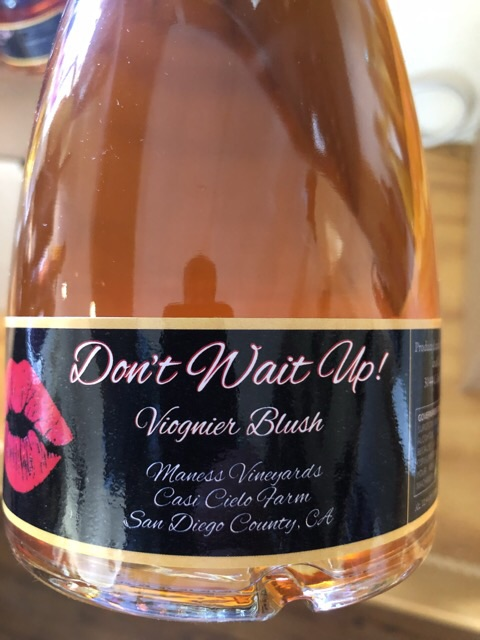 Casi Cielo Winery - Don't Wait Up - 2016