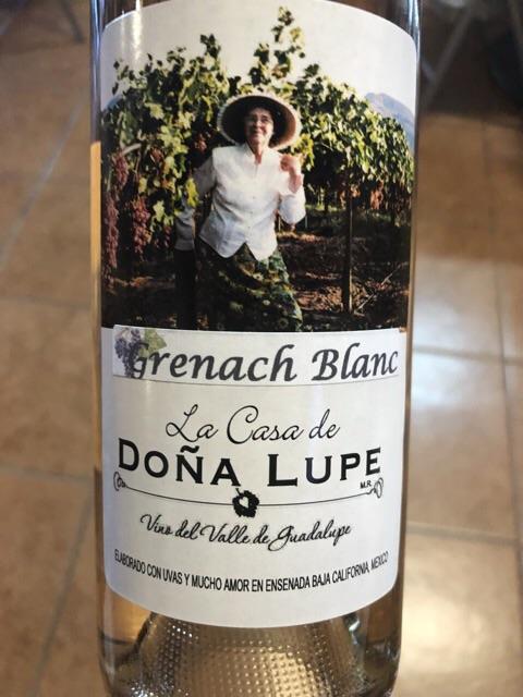 Casa de Dona Lupe - Grenache Blanc - 2016